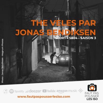 STORY - S304 - The Veles par Jonas Bendiksen cover