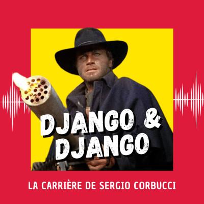 Django & Django : la carrière de Sergio Corbucci (Venise 2021) cover