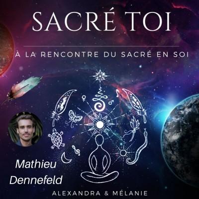 SACRÉ TOI - Épisode 11 : Sacré Mathieu DENNEFELD cover