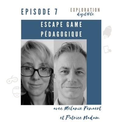 #7 Escape game pédagogique : Vivre des émotions pour apprendre - avec Mélanie Fenaert et Patrice Nadam. cover