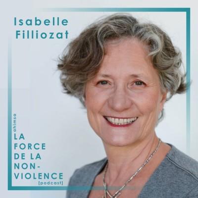 La Force de la Non-Violence avec Isabelle Filliozat cover