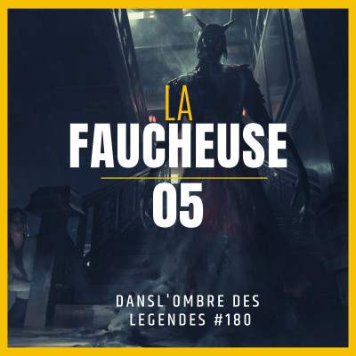 Dans l'ombre des légendes-180 La faucheuse-05... cover