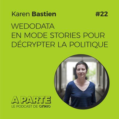 image WeDoData en mode stories pour décrypter la politique, avec Karen Bastien