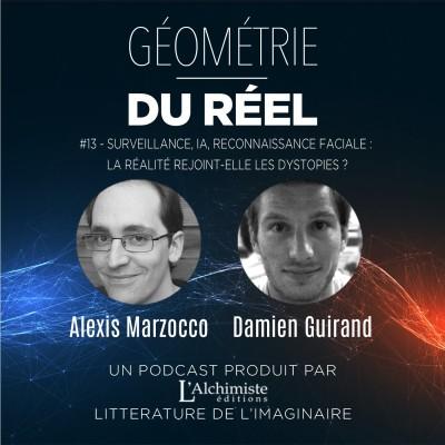 #13 - Surveillance, IA, reconnaissance faciale: la réalité rejoint-elle les dystopies? Avec Alexis Marzocco et Damien Guirand cover