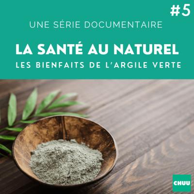 # 41 - LA SANTE AU NATUREL - Les bienfaits de l'argile verte cover