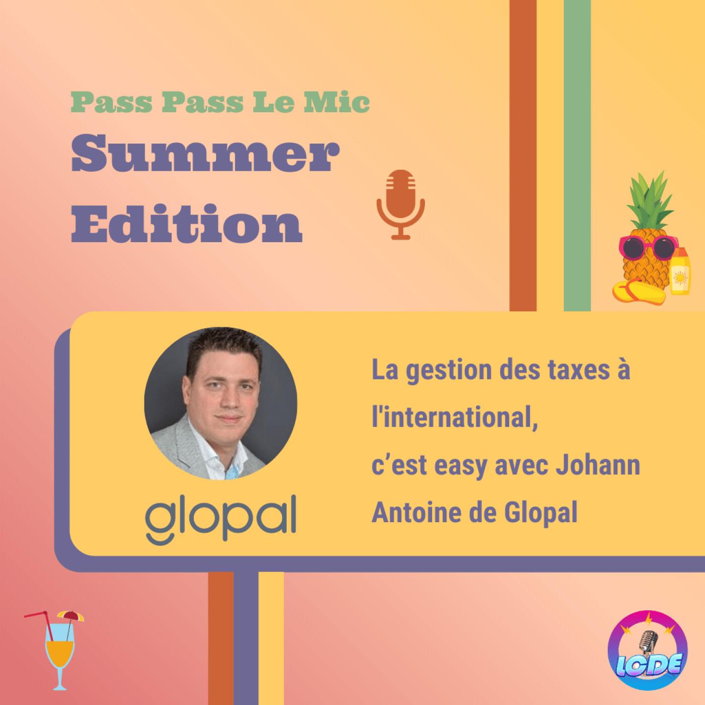 PPLM Summer Edition - La gestion des taxes à l'international, c'est easy avec Johann Antoine de Glopal
