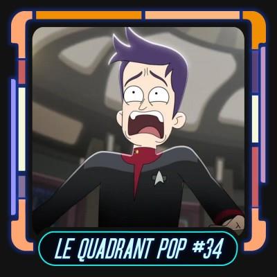 Le Quadrant Pop #34 : Star Trek Lower Decks (S02 Ep1 & Ep2 & Ep3) cover