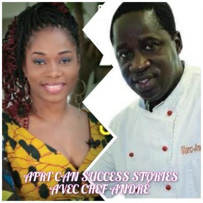 AFRI'CAN SUCCESS STORIES #5 avec Chef André Bayala , se battre de toutes ses forces pour sa passion. cover