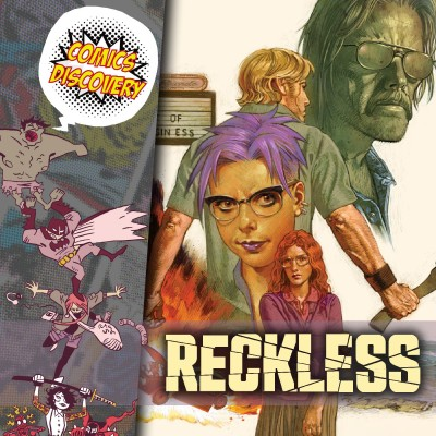 ComicsDiscovery S06E04: Reckless cover
