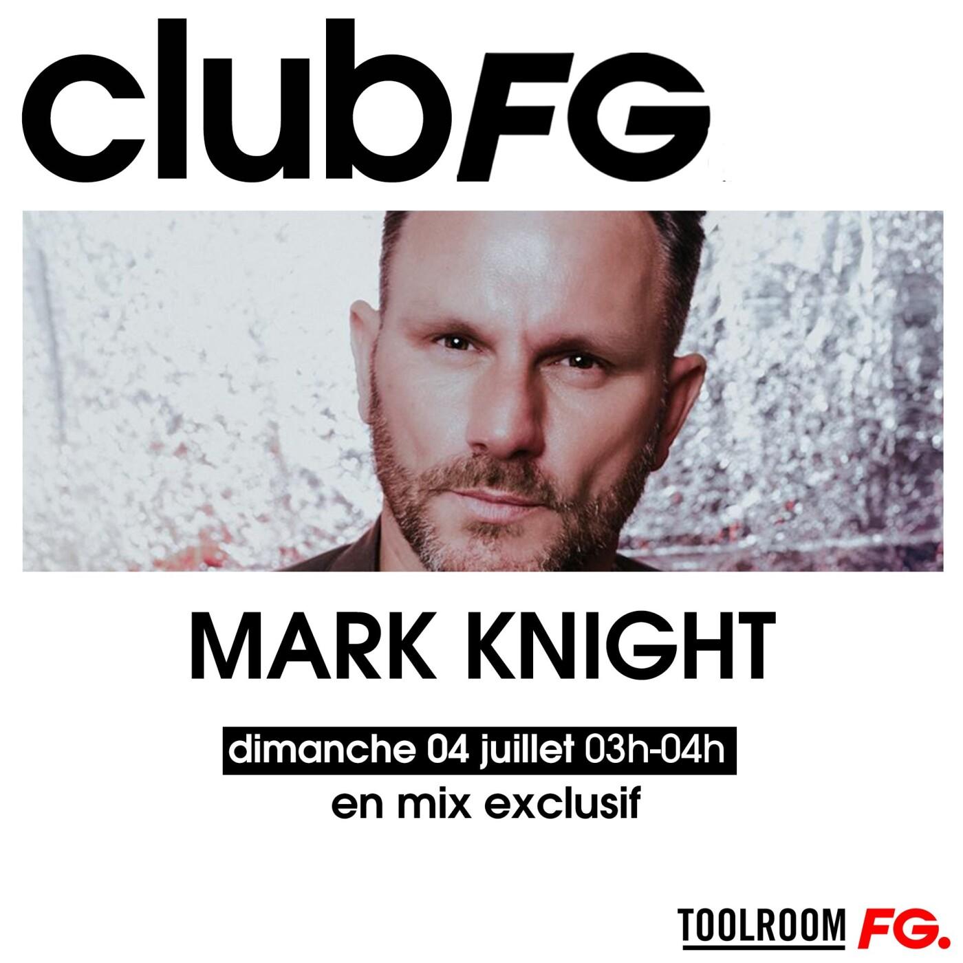 CLUB FG : MARK KNIGHT