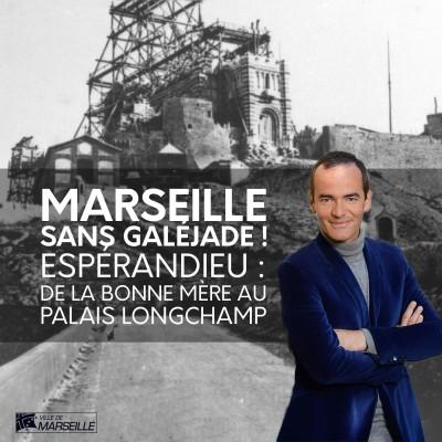 #9 - Espérandieu, de la bonne mère au palais Longchamp cover