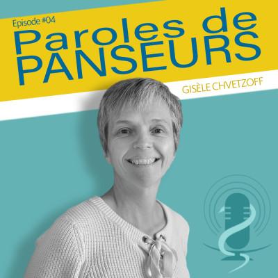 """Episode 4 - Gisèle Chvetzoff - """" Soigner consiste à redonner une place à l'incertitude """" cover"""