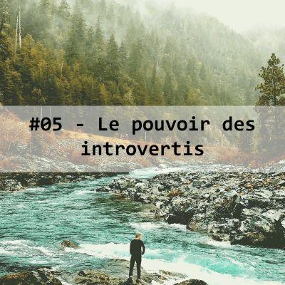 image #05-Le pouvoir des Introvertis