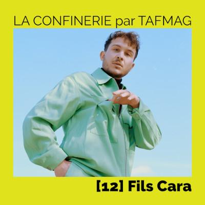 La Confinerie par Tafmag #12 - Fils Cara cover