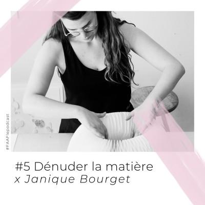 #5 - Dénuder la matière avec Janique Bourget cover