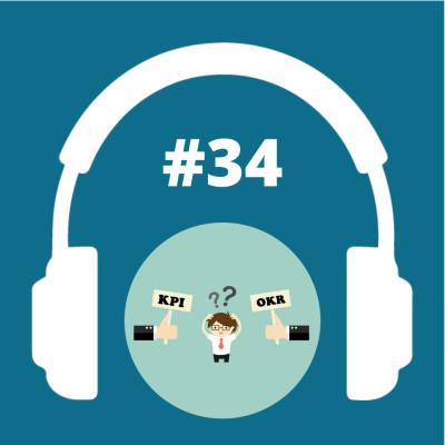 #34 - Présentation des KPI et OKR cover
