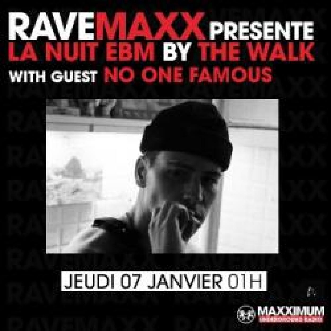 RAVEMAXX : NO ONE FAMOUS