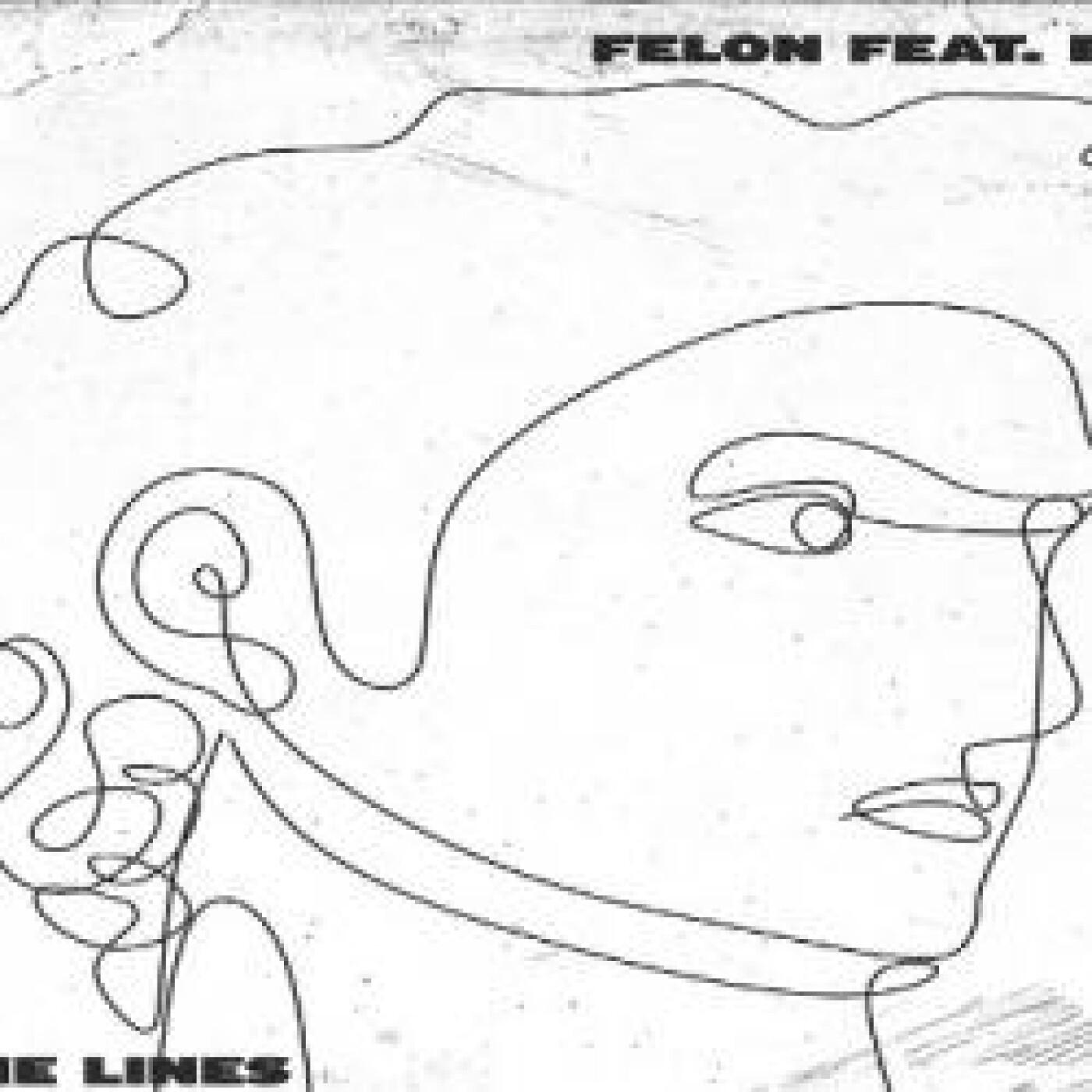 FG MUSIC NEWS : 'Fine Lines' de Felon