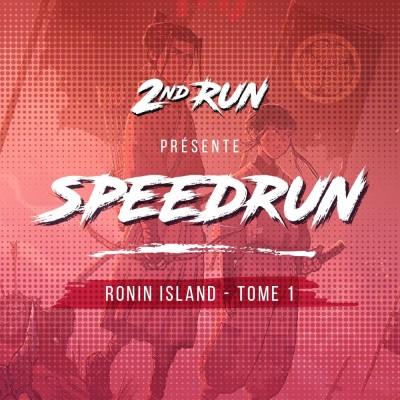 SpeedRun #1 : Ronin Island cover