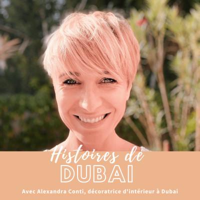Entreprendre à Dubai #3-Interview Alexandra Conti - Décoratrice d'intérieur à Dubai