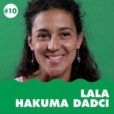 Épisode 10 - Lobbies : l'industrie fossile entrave-t-elle la transition écologique européenne ? Lala Hakuma Dadci (CEO) cover