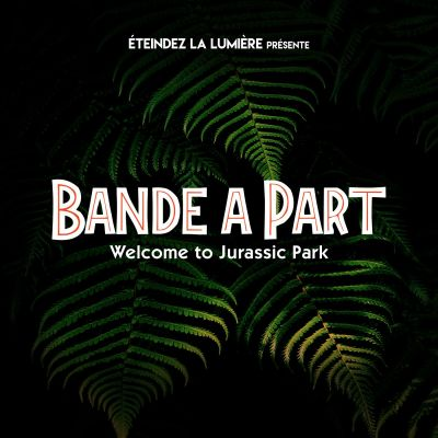 Bande à Part n°19 - Welcome to Jurassic Park cover
