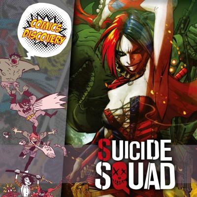 ComicsDiscovery S05E47: Suicide Squad cover