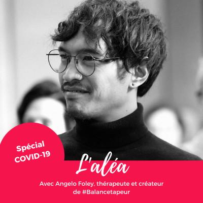 image COVID-19 — Angelo Foley, thérapeute et créateur de #balancetapeur