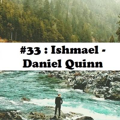#33: Ishmael - Daniel Quinn cover