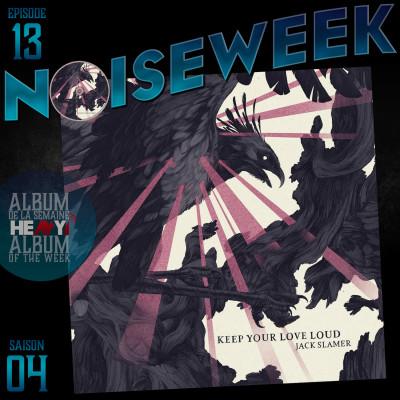 Noiseweek #13 Saison 4 cover
