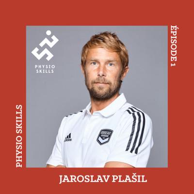Physio Skills - ÉPISODE 1 : Jaroslav Plašil cover