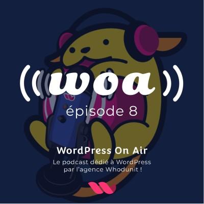 WOA! (WordPress On Air) #8 - Je créé mon site avec WordPress - Lycia Diaz cover