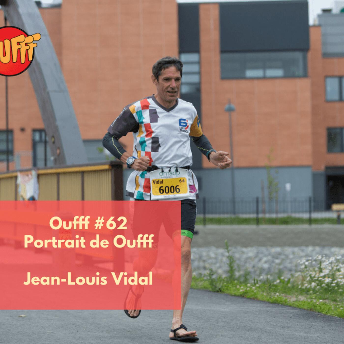 #62 - Portrait de Oufff - Jean-Louis Vidal, une référence de l'ultra-distance