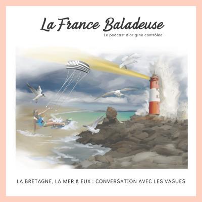 La Bretagne, la mer et eux : conversation avec les vagues (2/2) cover