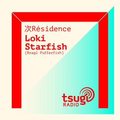 [DJ SET] Bragi Pufferfish avec Loki Starfish (Juin 2021) cover