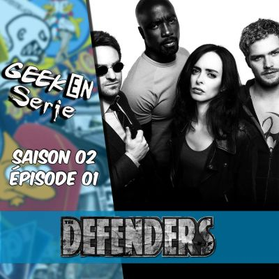image Geek en série 2x01 : The Defenders