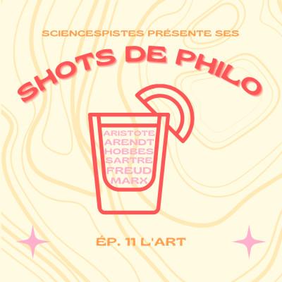 Shot de philo #11 : l'art cover
