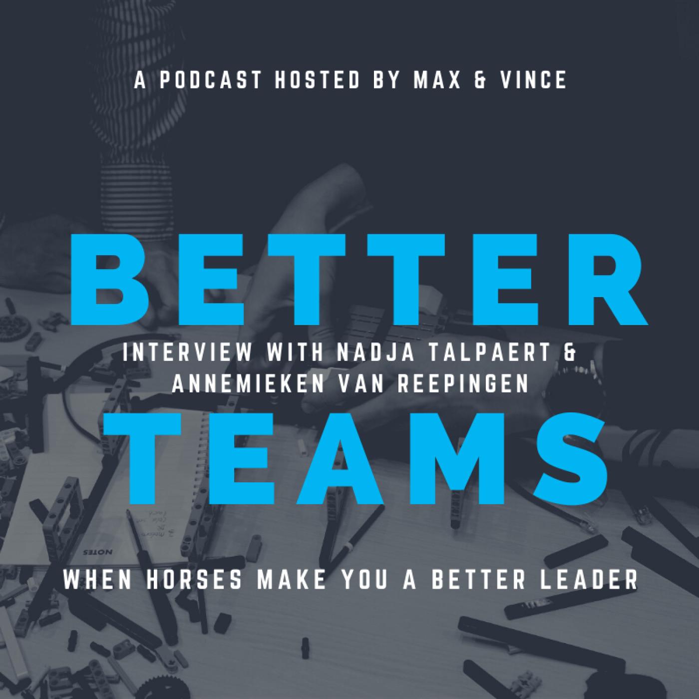 When Horses Make You a Better Leader -  Interview With Nadja Talpaert and Annemieken Van Reepingen