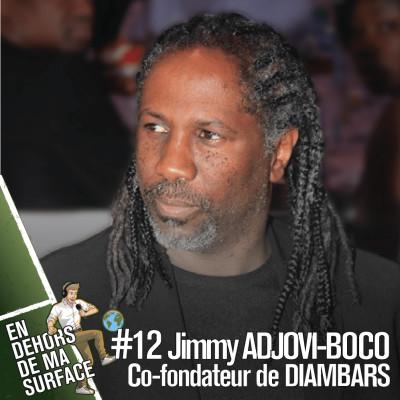 #12 - Jimmy Adjovi-Boco, co-fondateur de l'Institut Diambars cover