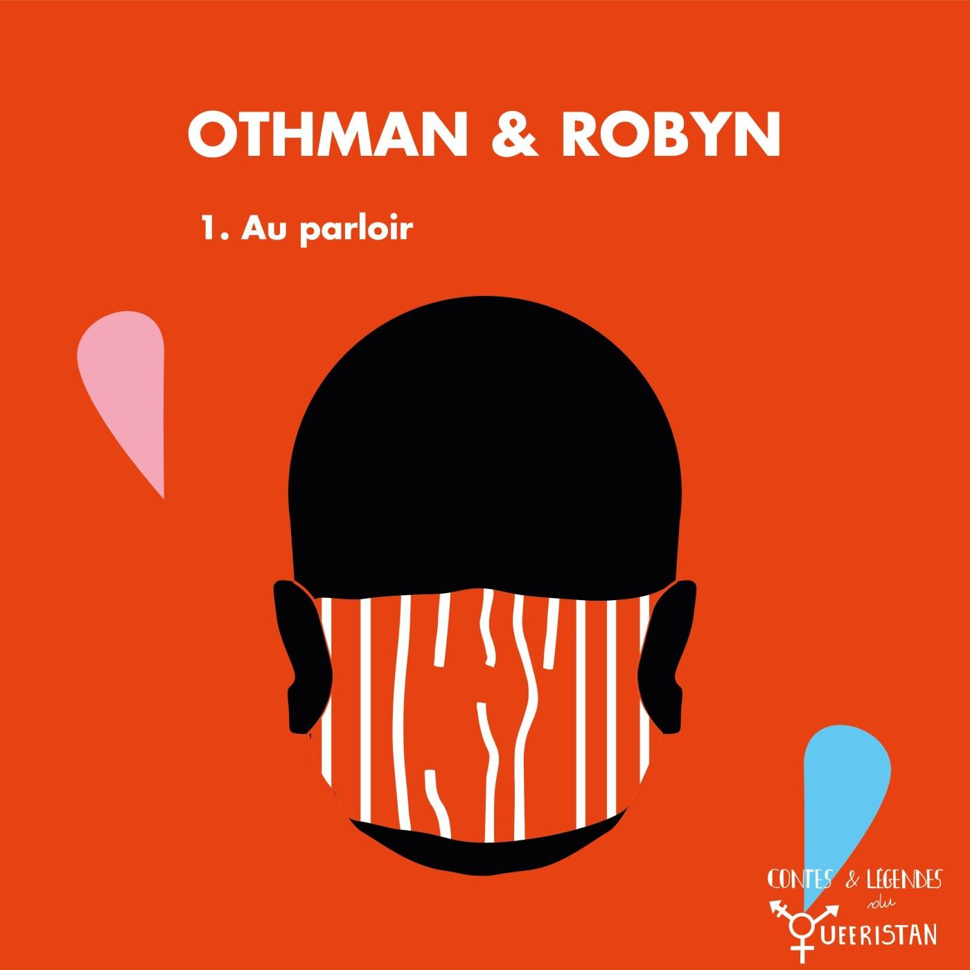 🔐Othman et Robyn - Partie 1 : Au parloir
