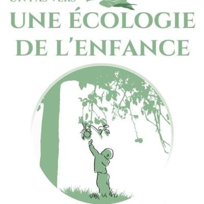 Un pas vers une écologie de l'enfance PART 1 cover
