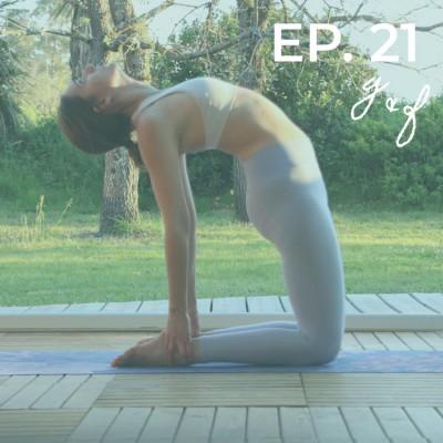 EPISODE #21 - Règles et douleurs (3) L'interêt du mouvement et du yoga cover
