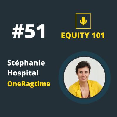#51 Stéphanie Hospital (OneRagtime) - Utiliser la data pour être plus efficace dans l'investissement cover