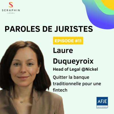 #11 - Laure Duqueyroix - Quitter la banque traditionnelle pour une fintech cover