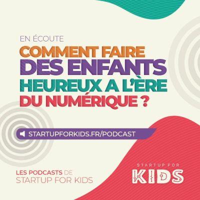 Comment faire des enfants heureux à l'ère du numérique? cover