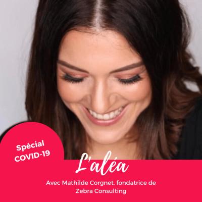 image COVID-19 — 3 questions à Mathilde Corgnet, créatrice de Zebras Consulting
