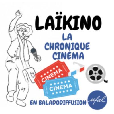 Laïkino #16 - Trois films inoubliables cover