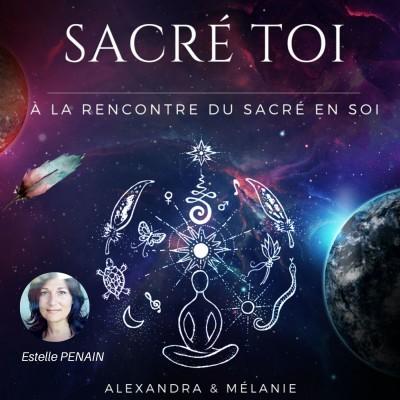 SACRÉ TOI : EPISODE 44 Sacrée Estelle PENAIN cover