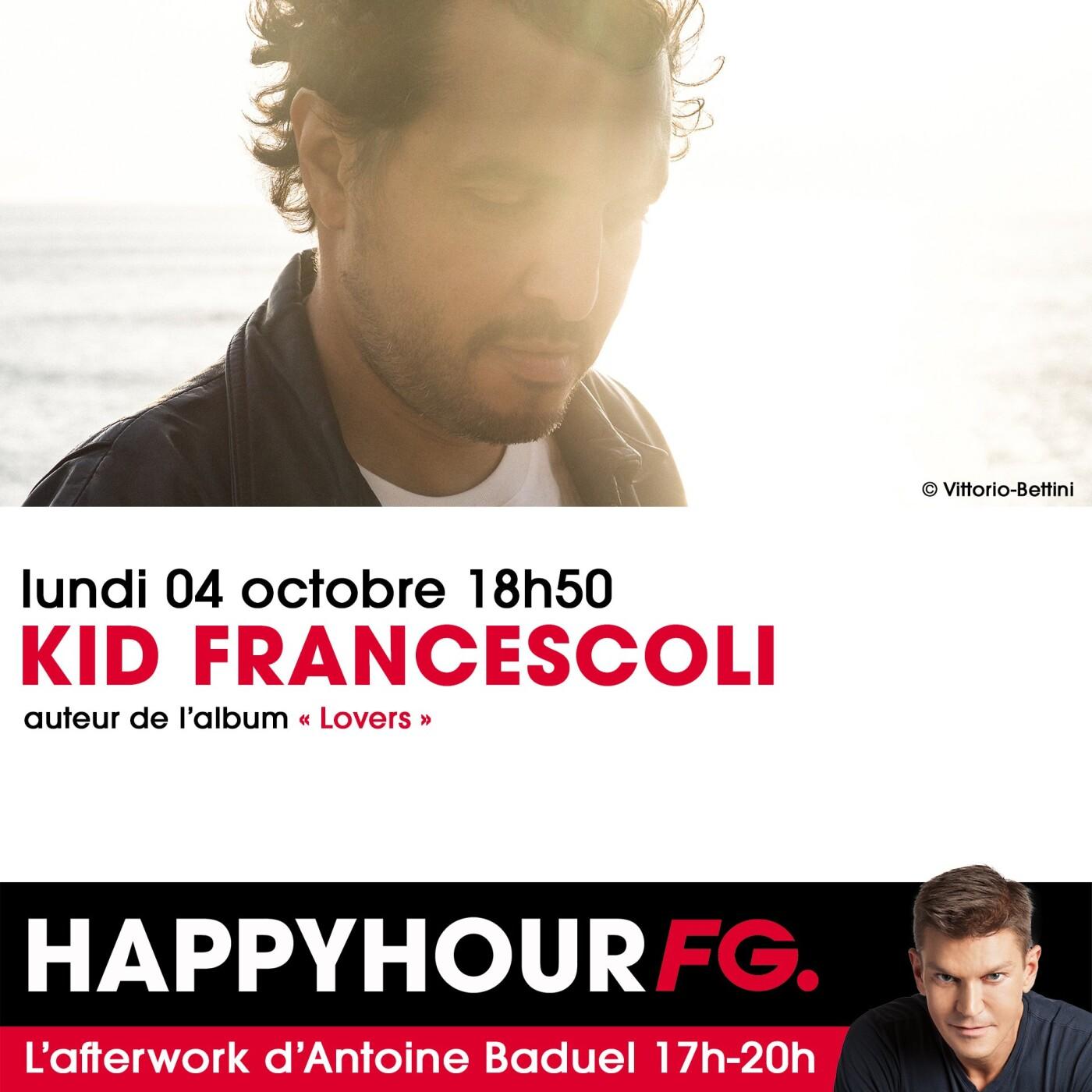 HAPPY HOUR INTERVIEW : KID FRANCESCOLI