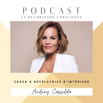S2 - E4 : La décoration consciente avec Audrey Cassilda cover
